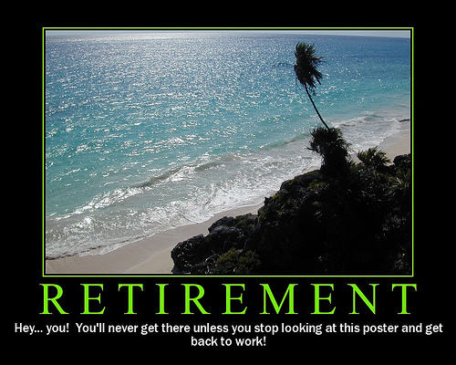 funny quotes retirement. funny retirement