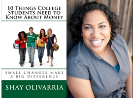 10 Things College Students Need to Know About Money Shay Olivarria
