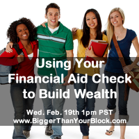 Webinar - Use-Financial-Aid-Check-to-Build-Wealth - 200x200
